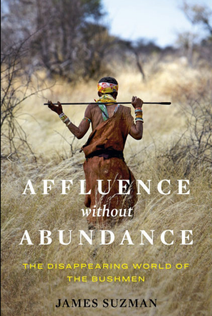 Affluence Without Abundance: What Moderns Might Learn from the